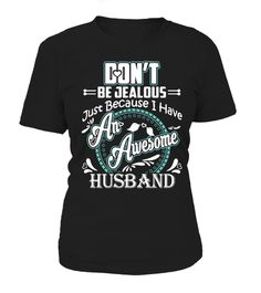 Tshirt  Just Because I Have An Awesome Husband  fashion for men #tshirtforwomen #tshirtfashion #tshirtforwoment