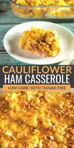 A delicious cheesylow carb cauliflower casserole that's super easy to prepare. And, it's the perfect way to repurpose leftover ham. | lowcarbyum.com Healthy Low Carb Recipes, Veggie Recipes, Lunch Recipes, Cooking Recipes, Keto Recipes, Ketogenic Recipes, Cheese Recipes, Recipes Dinner, Diabetic Recipes