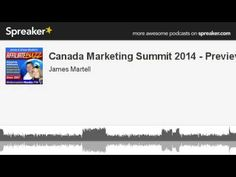 Canada Marketing Summit 2014 - Preview (+playlist)