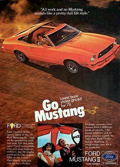 I think this is my little bro' sold car....Tangerine Orange 1978 Mustang II  Fastback Advertisement