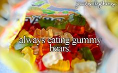 just girly things...eating gummy bears #candy