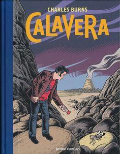Calavera/Charles  Burns, 2014 http://bu.univ-angers.fr/rechercher/description?notice=000606877