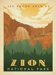 Zion National Park - Anderson Design Group has created an award-winning series of classic travel posters that celebrates the history and charm of America's greatest cities and national parks. Founder Joel Anderson directs a team of talented Nashville-based artists to keep the collection growing. This print displays the wondrous Kolab Arch at Zion National Park.