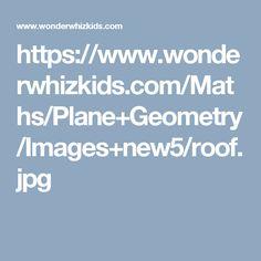 https://www.wonderwhizkids.com/Maths/Plane+Geometry/Images+new5/roof.jpg