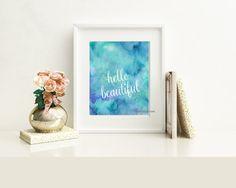 WATERCOLOUR QUOTE 8X10 printable home decor script by ColourMyRoom