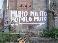 Muro pulito Popolo muto - Bologna