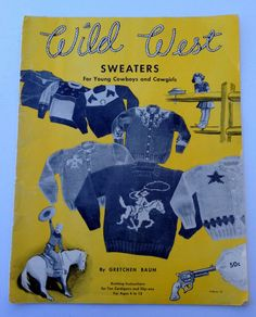 WILD WEST Sweaters Young Cowboys & Cowgirls 1951 Original Knitting Pattern Book Rodeo Rider Sheriff Texas Longhorn Ponies Cowboy