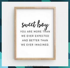 You Are More Than We Ever Expected Print, Sweet boy printable, Boys nursery quote, Baby boy wall art Boy Printable, Printables, Newborn Quotes, Boy Wall Art, Nursery Quotes, Art Art, Letter Board, Baby Boy, Boys