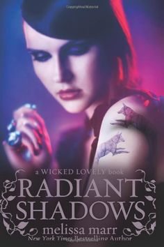Radiant Shadows (Wicked Lovely) HarperCollins https://www.amazon.com/dp/B004F9OV0M/ref=cm_sw_r_pi_awdb_t1_x_4k8sAbF02TZNA