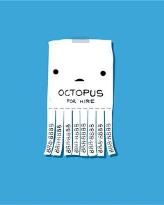 Get it...a octopus has 8 tentacles and his phone number is only 8s...  I see the subtly has missed you entirely.