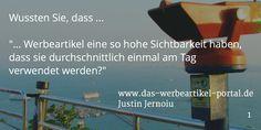 Wussten Sie, dass ... Werbeartikel eine so hohe Sichtbarkeit haben, dass sie durchschnittlich einmal am Tag verwendet werden?. ©Justin Jernoiu, dos-werbeartikel-portal.de