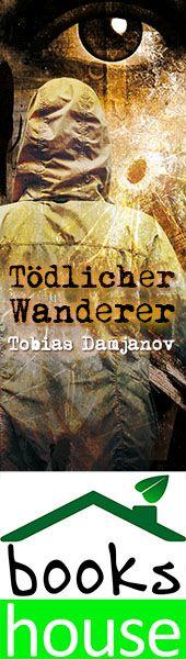"""Tödlicher Wanderer - Detektei Damjanov 5"" von Tobias Damjanov ab Mai 2015 im bookshouse Verlag. www.bookshouse.de/banner/?07195940145D1F57111B0805575C4F163BC6"