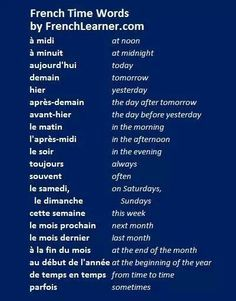Learn French - words about time Basic French Words, French Phrases, French Quotes, French Verbs, French Sayings, French Grammar, French Language Lessons, French Language Learning, Learn A New Language