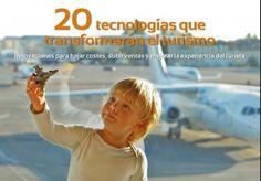 Las 20 tendencias tecnológicas que transformarán el turismo | Otras Secciones