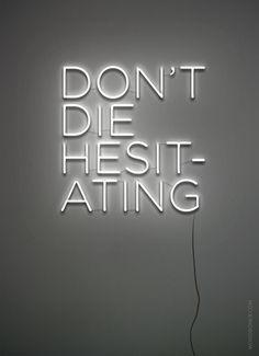 Don't die...