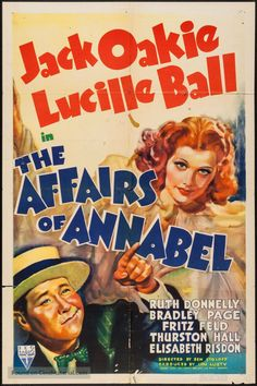 The Affairs of Annabel movie poster; Lucille Ball. Lucille is absolutely adorable!!