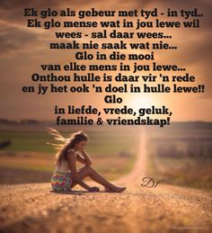 Faith Quotes, Wisdom Quotes, Qoutes, Life Quotes, Afrikaanse Quotes, Christian Pictures, Good Night Quotes, Good Morning Wishes, Daughter Quotes