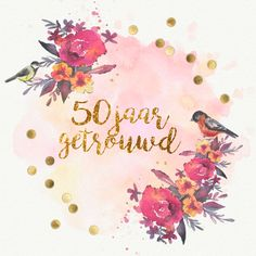 leuke jubileumkaart met gouden confetti en aqaurel bloemen en leuke vogeltjes. | Maak deze kaart bij Kaartje2go Design, Products, Gadget