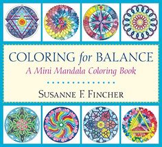 Coloring for Balance: A Mini Mandala Coloring Book   Susa... https://www.amazon.co.jp/dp/1611804221/ref=cm_sw_r_pi_dp_hMHMxbWPKN09A