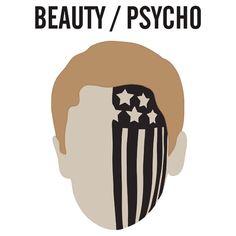 BEAUTY / PSYCHO