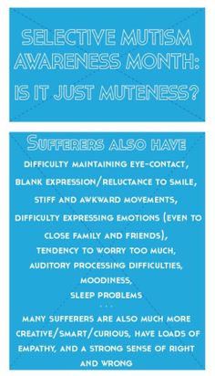 Selective mutism isn't simply being nonverbal...
