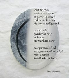 Gedichten Paula Hagenaars Down Quotes, Dutch Quotes, Narcissistic Abuse, Real Love, Dementia, Qoutes, Poems, Wall, True Love