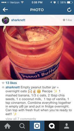Peanut Butter Jar, Overnight Oats, Dairy Free Recipes, Chia Seeds, Coconut Milk, Free Food, Vanilla, Banana, Fruit