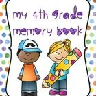 This memory book is available in 2nd and 3rd grade, as well.  See my store for these. This End of the Year Activity Book was created for students t...