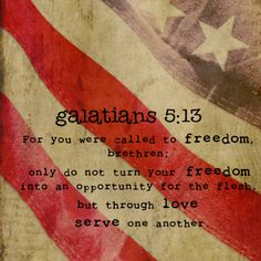 Great Bible verse for the fourth of July!