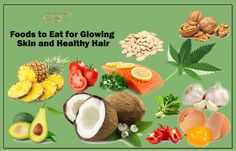#Foods to Eat for Glowing #Skin and Healthy #Hair.