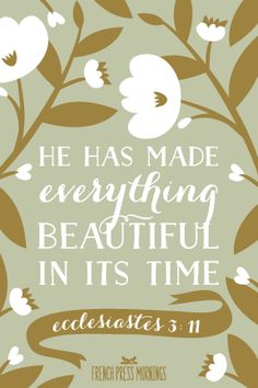Ecclesiastes 3:11- French Press Mornings
