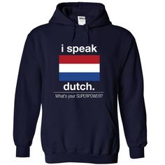 (Tshirt Nice Discount) SUPERPOWER Dutch Good Shirt design Hoodies, Funny Tee Shirts