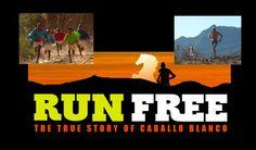 "Documentary About ""Caballo Blanco"" In The Works Endurance Training, Circuit Training, Marathon Training, Cross Training, Run Repeat, I Love To Run, Born To Run, Documentary Film, Trx"