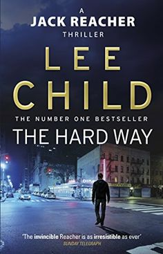 The Hard Way (Jack Reacher, Book 10) by [Child, Lee]