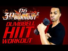 45 Min. Total Arm Dumbbell & Bodyweight HIIT Workout | Day 03 - 30 Day Full Body Burnout Vol. 2 - YouTube