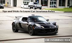 Tips and Tricks to Lower Car Insurance Rates