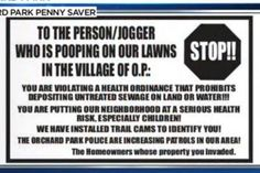Neighbors warn of 'mad pooper' soiling lawns