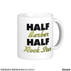 Half Barber Half Rock Star Classic White Coffee Mug