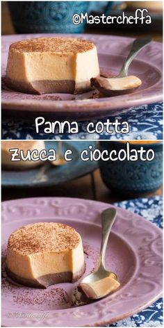 Panna cotta zucca e cioccolato, un dessert insolito e delizioso che conquista anche i più scettici! #ricetta #dolce #pannacotta #giallozafferano #foodblogger #dessert #foodphotography Kinds Of Desserts, Cookie Desserts, Flan, School Cake, Delicious Deserts, French Pastries, Pastry Cake, Special Recipes, Sweet Cakes