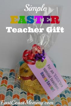Cute idea!  Simple Easter Teacher Gift {with FREE printable tags}.