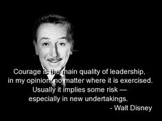 Walt Disney on courageous leadership Leadership Qualities, Leadership Quotes, Servant Leadership, Leadership Lessons, Leadership Activities, Educational Leadership, Leadership Development, Educational Technology, Great Quotes