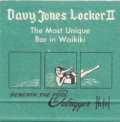 Davy Jones Locker ~ Bar formerly located at the Outrigger Waikiki on the Beach Hotel