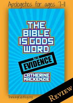 The Bible is God's Word is a great read for 6-11 year olds.