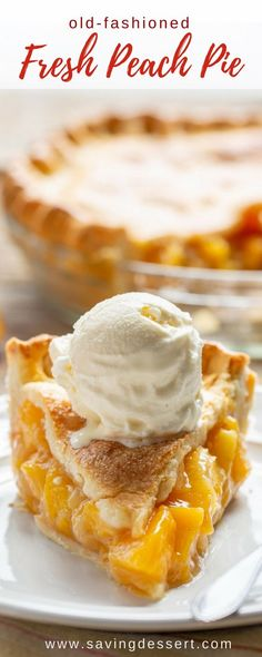Fashioned Fresh Peach Pie - made with juicy, ripe peaches and a flaky, buttery pastry crust. Don't forget the ice cream!Old Fashioned Fresh Peach Pie - made with juicy, ripe peaches and a flaky, buttery pastry crust. Don't forget the ice cream! Köstliche Desserts, Delicious Desserts, Dessert Recipes, Yummy Food, Sweet Desserts, Fresh Peach Pie, Ripe Peach, Easy Peach Pie, Peach Pies