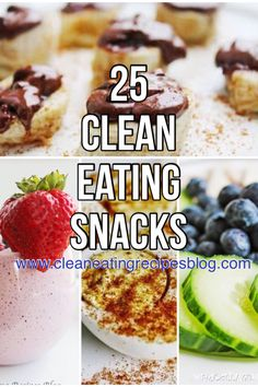 25 clean eating snack ideas | easy, healthy and tasty! | #cleaneating #weightlosshelp #healthysnacks