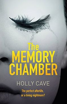 The Memory Chamber Buch von Holly Cave versandkostenfrei bei Weltbild. Got Books, Books To Read, Thriller Books, Bibliophile, Book Recommendations, Audio Books, Are You Happy, Fiction, Novels