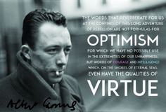 """Albert Camus (1913-1960) was a French journalist, social activist, and Absurdist philosopher. This quote is taken from an English translation of one of his most famous works, """"The Rebel."""""""