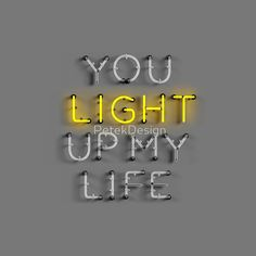 You Light Up My Life | Neon Print by PetekDesign