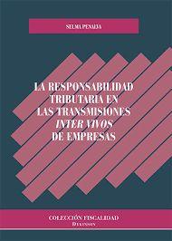 """La responsabilidad tributaria en las transmisiones """"inter vivos"""" de empresas / Selma Penalva. - 2016"""
