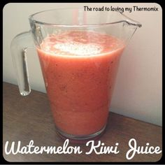 The road to loving my Thermomix: Watermelon Kiwi Juice